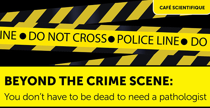 Beyond the crime scene: You don't have to be dead to need a pathologist