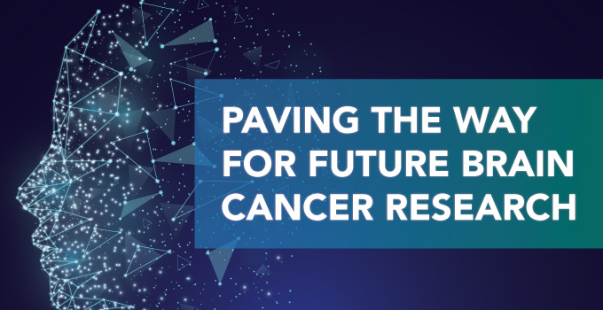 The future of brain cancer research