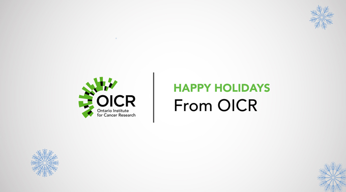 Happy holidays from OICR